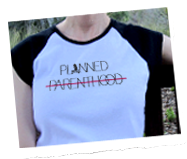 Planned unparenthood t shirt